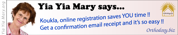 [Yia Yia Mary says online registration saves time!]