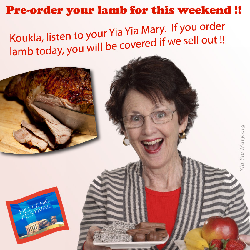 [Yia Yia Mary says Pre-Order your Lamb Dinner!]